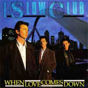 The Slow Club - When Love Comes Down mp3 flac