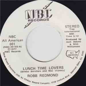 Robb Redmond - Lunch Time Lovers / Monday Morning Memory mp3 flac