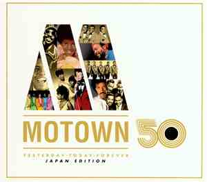 Various - Motown 50 (Yesterday - Today - Forever Japan Edition)