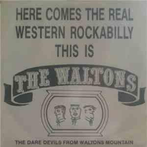 The Waltons - Here Comes The Real Western Rockabilly This Is The Waltons mp3 flac