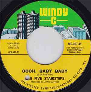 The Five Stairsteps - Oooh, Baby Baby / The Girl I Love