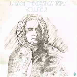 J.S. Bach - The Great Cantatas Volume 2 mp3 flac