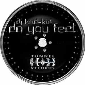 DJ Krid-Kid - Do You Feel mp3 flac
