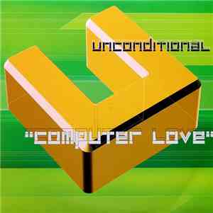Unconditional - Computer Love mp3 flac