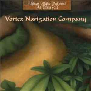 Vortex Navigation Company - Things Make Patterns As They Fall mp3 flac