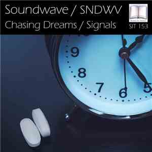 Soundwave , SNDWV - Chasing Dreams / Signals mp3 flac