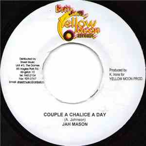 Jah Mason - Couple A Chalice A Day mp3 flac