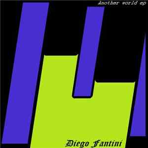 Diego Fantini - Another World EP mp3 flac
