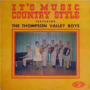 The Thompson Valley Boys - It's Music Country Style mp3 flac