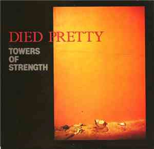 Died Pretty - Towers Of Strength mp3 flac