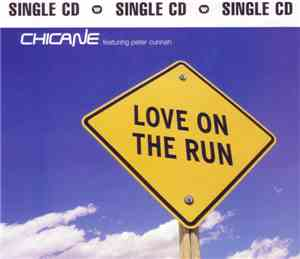 Chicane Featuring Peter Cunnah - Love On The Run mp3 flac
