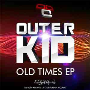 Outer Kid - Old Times EP mp3 flac