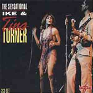 Ike & Tina Turner - The Sensational Ike & Tina Turner mp3 flac