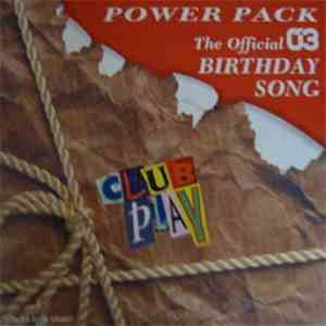 Power Pack  - Birthday Song mp3 flac