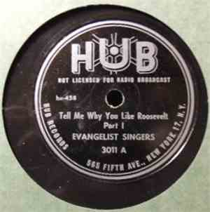 Evangelist Singers - Tell Me Why You Like Roosevelt mp3 flac