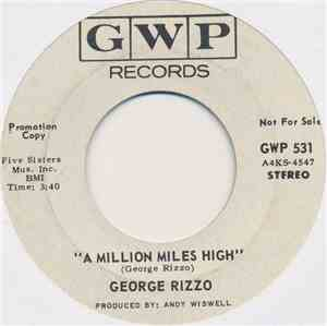 George Rizzo - A Million Miles High / Only Me mp3 flac