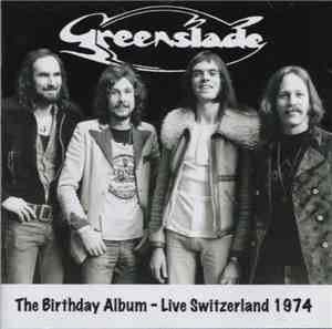 Greenslade - The Birthday Album - Live Switzerland 1974 mp3 flac