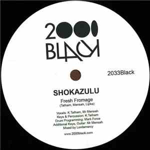 Shokazulu - Fresh Fromage mp3 flac