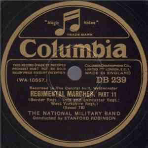 The National Military Band Conducted By Stanford Robinson - Regimental Marc ... mp3 flac