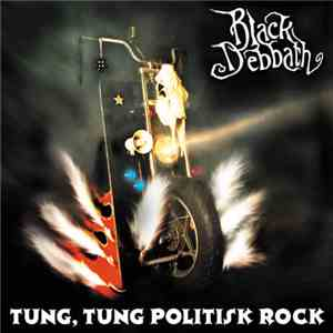 Black Debbath - Tung, Tung Politisk Rock mp3 flac