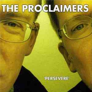 The Proclaimers - Persevere mp3 flac