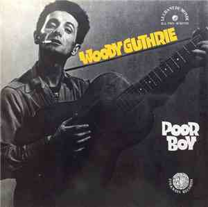 Woody Guthrie - Poor Boy mp3 flac