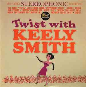 Keely Smith - Twist With Keely Smith