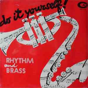 Stefano Liberati And Enzo Scoppa, Cicci Santucci - Do It Yourself! - Rhythm And Brass