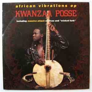 Kwanzaa Posse - African Vibrations / Wicked Funk mp3 flac