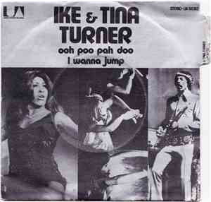 Ike & Tina Turner - Ooh Poo Pah Doo / I Wanna Jump mp3 flac