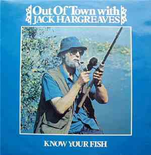 Out Of Town With Jack Hargreaves - Know Your Fish