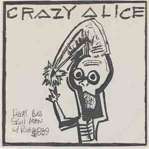 Crazy Alice - Gone Away