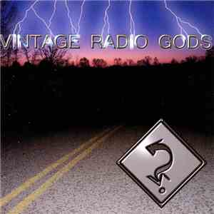 Vintage Radio Gods - Destination Nowhere mp3 flac