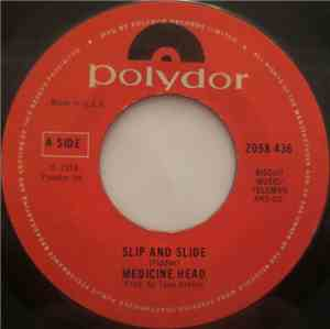 Medicine Head  - Slip And Slide mp3 flac