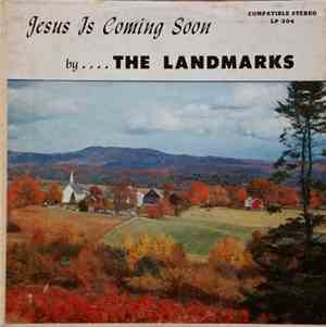 The Landmarks  - Jesus Is Coming Soon mp3 flac