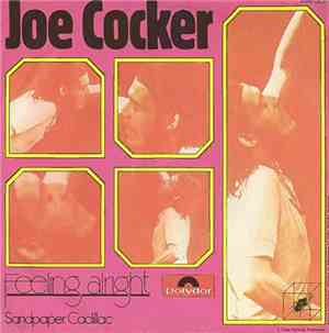 Joe Cocker - Feeling Alright mp3 flac