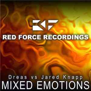 Dreas Vs Jared Knapp - Mixed Emotions mp3 flac
