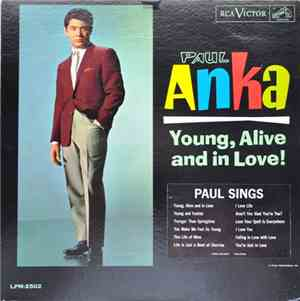 Paul Anka - Young, Alive And In Love! mp3 flac
