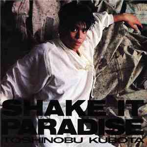 Toshinobu Kubota - Shake It Paradise mp3 flac