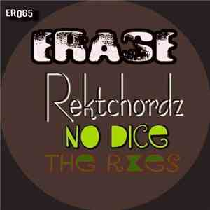 Rektchordz - No Dice The Remixes mp3 flac