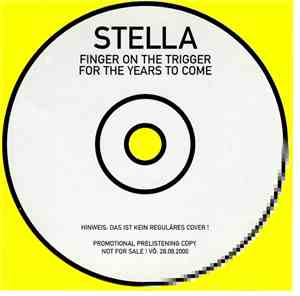 Stella - Finger On The Trigger For The Years To Come mp3 flac