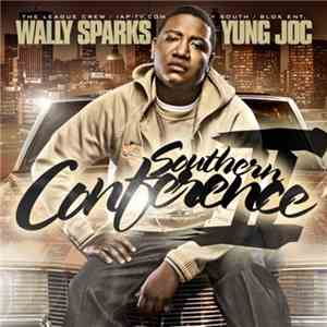 Wally Sparks, Yung Joc - Southern Conference II mp3 flac