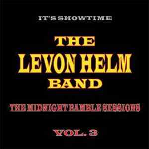 The Levon Helm Band - It's Showtime: The Midnight Ramble Sessions Vol. 3 mp3 flac