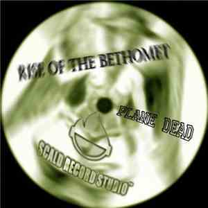 Plane Dead - Rise Of The Bethomet EP