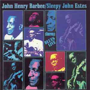 Sleepy John Estes  /  John Henry Barbee - Blues Live!
