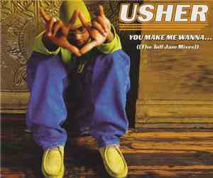 Usher - You Make Me Wanna... (The Tuff Jam Mixes) mp3 flac