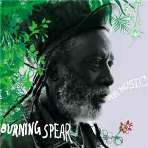 Burning Spear - Our Music mp3 flac