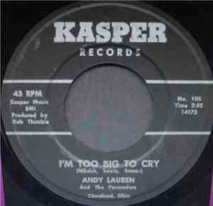 Andy Lauren And The Persuaders - I'm Too Big To Cry mp3 flac