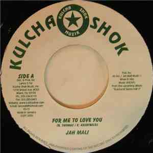 Jah Mali - For Me To Love You