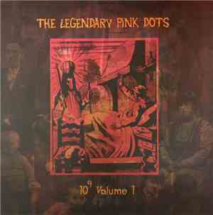 The Legendary Pink Dots - 10⁹ Volume 1